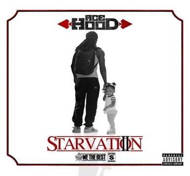 ace hood starvation 2